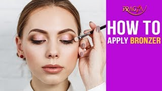 Watch How To Apply Bronzer | Makeup Tips