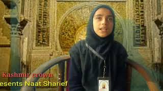 KASHMIR CROWN ISLAMIC ..Naat sharief by Sadia Hadi