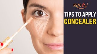 Watch Tips to Apply Concealer | Makeup Tips