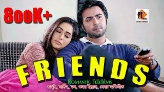 Bangla natok Telefilm 2018 FRIENDS ft.  Apurba , Fs Nayeem, Omer Aiaz, Momo, Keya, Parthiv Telefilms