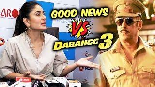 Kareena Kapoor Reaction On Salman Khans Dabangg 3 Vs Good News Clash On Box Office