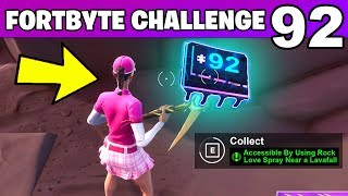 FORTBYTE 92 - Accessible By Using Rock Love Spray Near a Lavafall LOCATION Fortnite