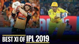 Best XI of IPL 2019, David Warner & KL Rahul as openers