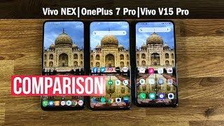 OnePlus 7 Pro Screen vs Vivo NEX vs Vivo V15 Pro | Display Comparison | ETPanache