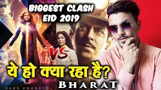 BHARAT Vs X-Men Dark Phoenix | Biggest EID 2019 CLASH | Salman Khan