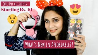 What's New In Affordable? | Cute Hair Accessories, Hair Bands & Mirrors | Nidhi Katiyar