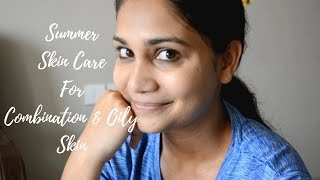 Summer Skin Care Routine For Oily & Combination Skin For a Flawless Looking Skin | Nidhi Katiyar