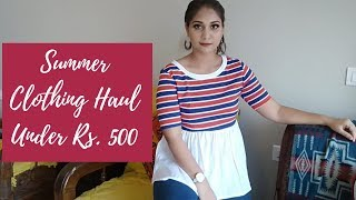 Summer Clothing Haul Under Rs. 500 | Uptownie Haul | Affordable Office/Work Clothing Ideas