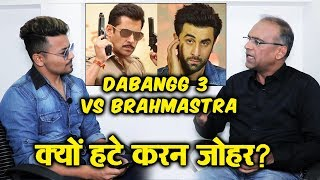 Dabangg 3 Vs Brahmastra | Why Karan Johar POSTPONED His Film? | Trade Analyst Komal Nahta BEST REPLY