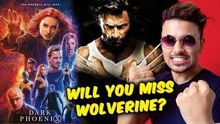 X-Men Dark Phoenix | Will You Miss WOLVERINE?
