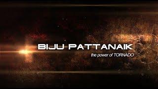 Biju Patnaik: The Power of Tornado | Coming Soon! | Satya Bhanja