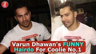 Varun Dhawan Flaunts His New Hairdo For Coolie No1