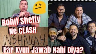 Why Rohit Shetty Didn't Speak About Inshallah Vs Sooryavanshi Clash? Aakhir Kyun