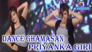 Dance Ghamasan Episode 2 Awesome Dance of Priyanka Giri From Hazaribagh