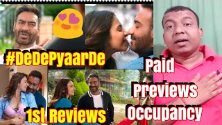 De De Pyaar De 1st Review And Audience Occupancy Of Paid Previews Day 1