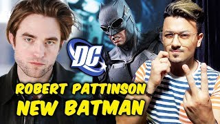 Robert Pattinson To Play BATMAN In Matt Reeves Film, Replaces Ben Affleck