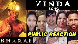 BHARAT - Zinda Song | PUBLIC REACTION | Salman Khan, Katrina Kaif