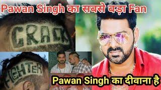 Pawan Singh के सबसे बड़े Fan ने लिखवा के उनके Film का नाम देखिये!Pawan Singh New film Crack Fighter.