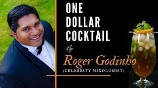 One Dollar Cocktail with Celebrity bartender Roger Godinho | Old Monk Rum Cocktail| Cocktails India