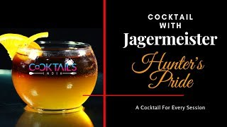 How to make Cocktail with jagermeister | Hunters Pride | Cocktail in Hindi | cocktails India