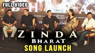 ZINDA SONG LAUNCH | BHARAT | FULL VIDEO | Salman Khan, Katrina Kaif, Ali Abbas Zafar