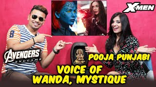 Avengers Endgame & X-Men Dark Phoenix | VOICE OF Wanda & Mystique | Pooja Punjabi Interview