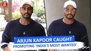 Arjun Kapoor CAUGHT Promoting Indias Most Wanted'