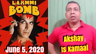 Akshay Kumars Laxmmi Bomb 1st Poster REVIEW with Release Date