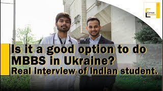 MBBS in Ukraine|Good or bad?| Real student interview|