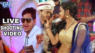 Live shooting  शादी विवाह स्पेशल गीत 2018 - Ankush - Dulha Sharabi - Superhit Bhojpuri Hit Songs new