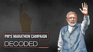 Lok Sabha Elections 2019: PM Modi's marathon campaign strategy decoded