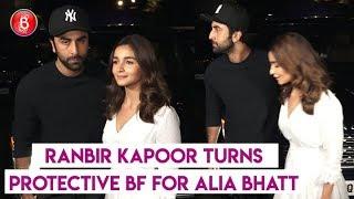 Ranbir Kapoor Turns Protective Boyfriend For Alia Bhatt