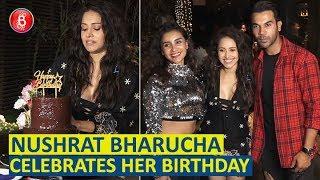 Nushrat Bharucha Celebrates Her Birthday With Rajkummar Rao, Kritika Kamra & Varun Sharma