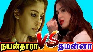 நயன்தாராவுடன் நேரடியாக மோதும் தமன்னா|Tamannah Directly Fight With Nayanthara