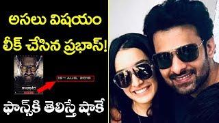 Prabhas Surprise Fans | Saaho Release Date | Saaho New Updates | Top Telugu TV