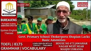 Government Primary School Thokerpora Shopian Lacks Basic Amenities