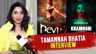 Tamannah Bhatia Reveals Her Role In Khamoshi And Devi 2 | Interview