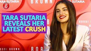 Tara Sutaria Calls Bobby Brown Her Latest Crush