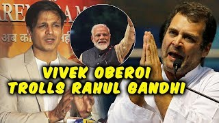 Vivek Oberoi MAKES FUN Of Rahul Gandhi After BJP Wins In Election 2019