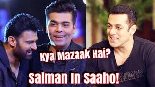 Is Salman Khan In Prabhas Film SAAHO? Kya Mazaak Hai