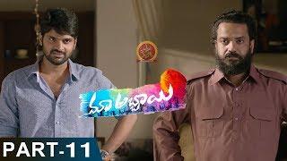 Maa Abbayi  Part 11 - Latest Telugu Full Movies - Sree Vishnu, Chitra Shukla