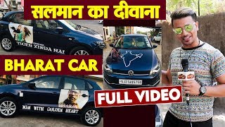 BHARAT Poster On New Car | Salman Khans Biggest Fan From Gujarat