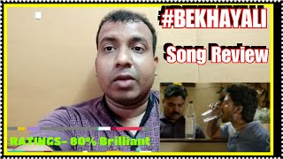 Bekhayali Song Review And Ratings