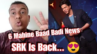 SRK Is Back With This New Project After 6 Months