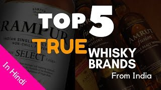 Top 5 TRUE Whisky Brand From INDIA In Hindi | Top 5 Indian Single Malt Whiskys | Cocktails India
