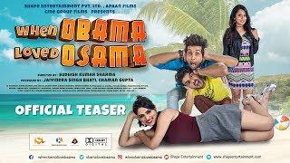 "Official Teaser - When Obama Loved Osama ""Hindi Movie"" - Mousam Sharma , Swati Bakshi , Mohit Baghel"