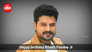 Happy birthday Ritesh Pandey ji - जिया हो भोजपुरिया लाला जिया तू हजार साला