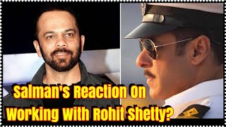 Salman Khans Reaction On Working With Rohit Shetty Next FILM!