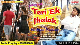 Bollywood में तहलका मचा दिया इस गाने ने || Teri Ek Jhalak || Vaibhav Nishant hit Song 2018
