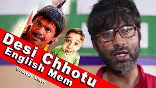 Khandesh Ka Desi Chhotu English Mem   Never Underestimate a Chhotu   Comedy Video